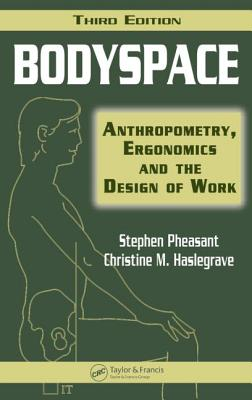 Bodyspace By Pheasant, Stephen/ Haslegrave, Christine M.