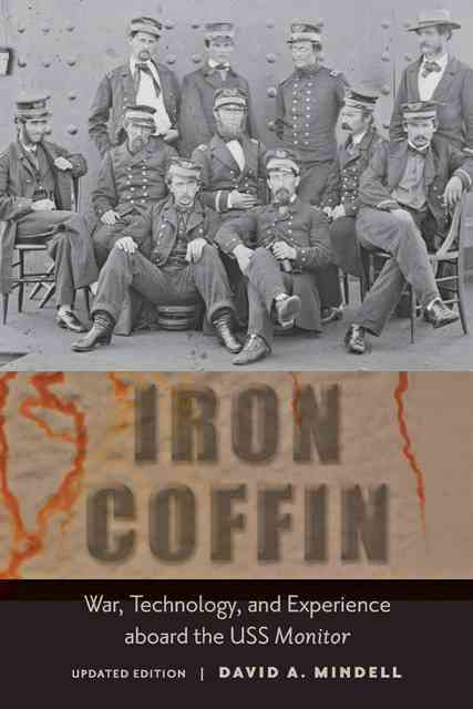 Iron Coffin By Mindell, David A.